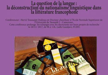 Hervé Toussaint Ondoua, «La question de la langue : la déconstruction du nationalisme linguistique dans la littérature francophone»
