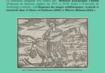 """Conférence de  Jean-Jacques Chardin, """"L'éloquence des images emblématiques: iconicité et narrativité dans A Choice of Emblemes (1586) et Minerva Britanna (1612)."""""""