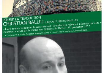 CHRISTIAN BALLIU «Entre douleur exquise et frisson solennel : le traducteur médical à l'épreuve du texte»