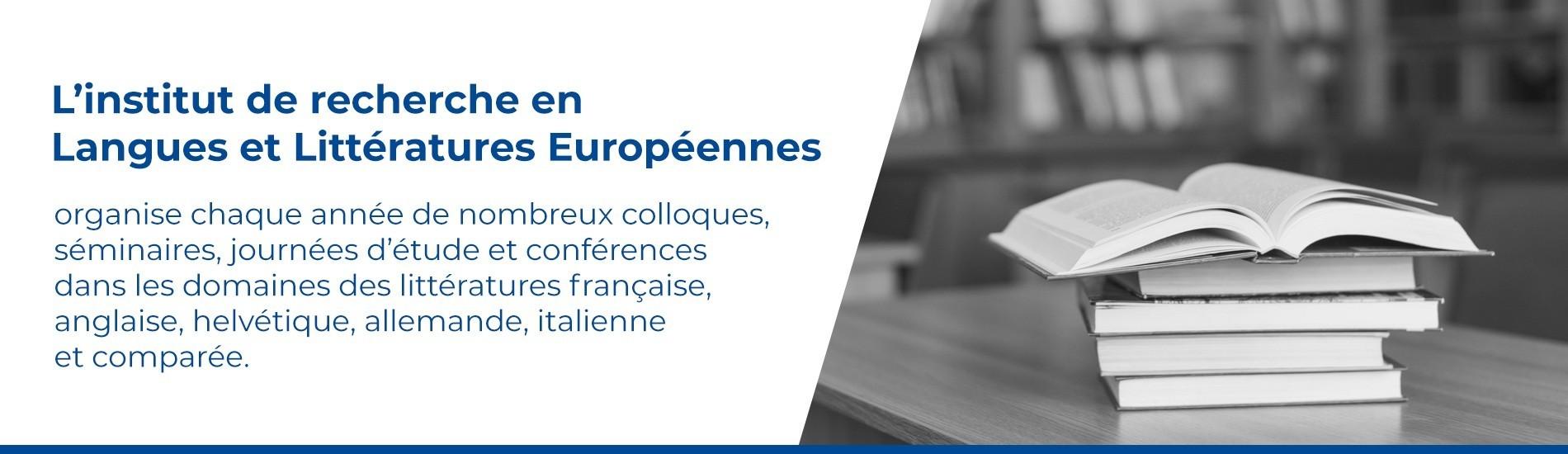 L'institut de recherche en Langues et Littératures Européennes
